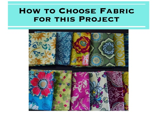How to Choose Fabric for this Project