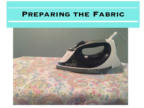 Preparing the Fabric